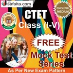 Buy CTET ( I TO V) Free Mock Test In English @ safalta.com