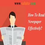 How To Read Newspaper Effectively?