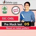SSC CHSL Tier-5 Mock Test 5 English