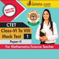 CTET ( VI TO VIII) Mock Test -1 (Science /Mathematics Group) In English