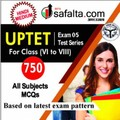 Buy UPTET Exam 5 Mock Test Series for Class (VI-VIII) @ Safalta.com