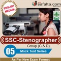 Buy SSC Stenographer Group (C & D) - 05 Mock Test Series @ safalta.com