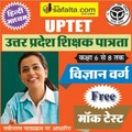 Buy Free Mock Test UPTET Class (VI-VIII) for Science Group
