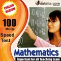 100 Mcqs Mathematics For All Teaching Exam @ safalta.com