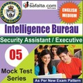 Buy Intelligence Bureau 02 Mock Test Series @ Safalta.com