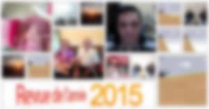Revue de l'année 2015! Rappelez-vous les événements importants de votre vie!