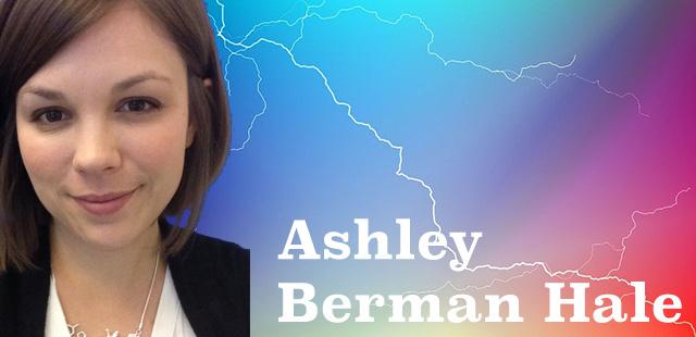Ashley Berman Hale