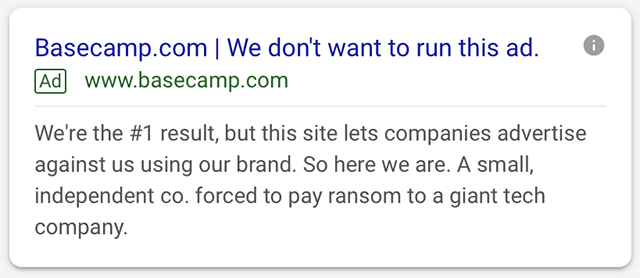 Basecamp Google Ad - We Don't Want To Run This Ad But