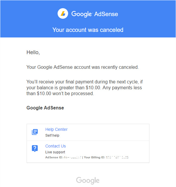 Your Google AdSense account was recently cancelled