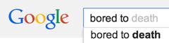 google bored