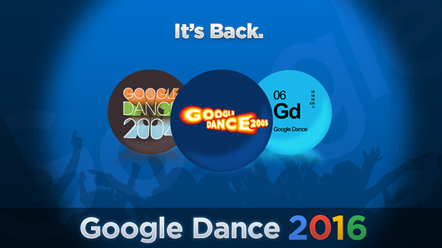 Google Dance Returns