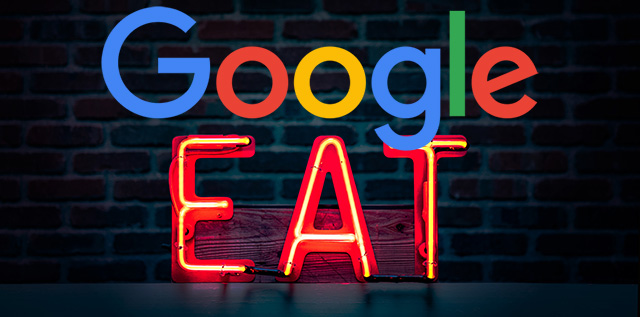 Turning To EAT After Recent Google Algorithm Updates