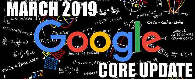 Speculation Around The Google March 2019 Core Update (Florida 2)