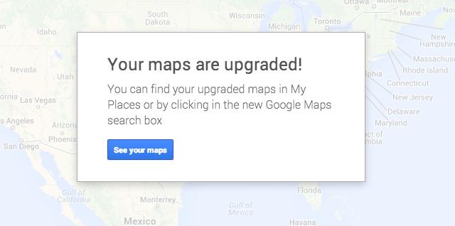 Google's New My Maps - Upgrade Now on software upgrade, netflix upgrade, chrome for internet explorer upgrade, sap upgrade,