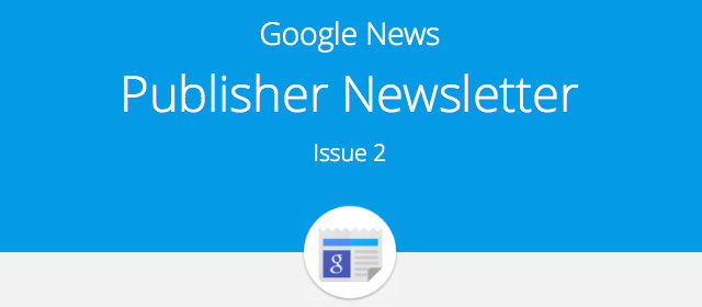 Google News Publisher Newsletter