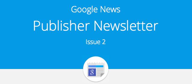 Google News Publisher Newsletter