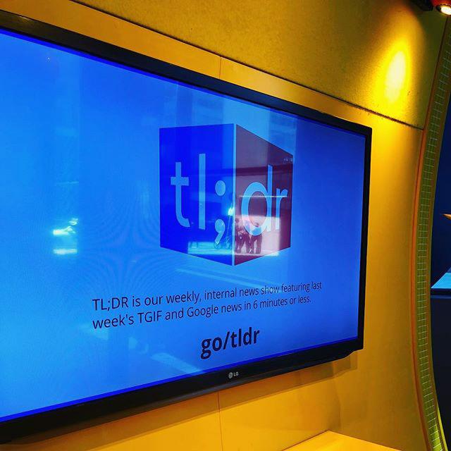 Google TL;DR: Internal Office Video Newsletters