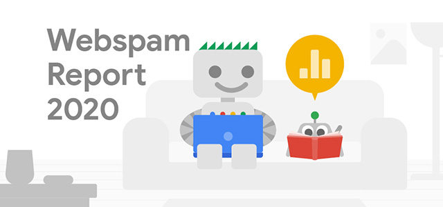 Google Webspam Report 2020: More Spam, More Blocking, More Of The Same
