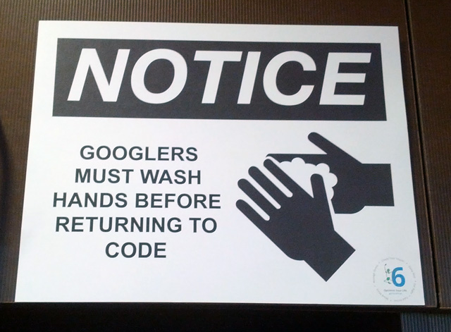 Googlers Must Wash Hands Before Coding
