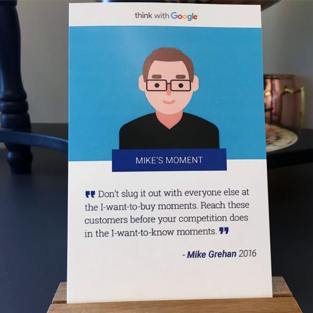 Mike Grehan Gets A Micro Moment Google Poster