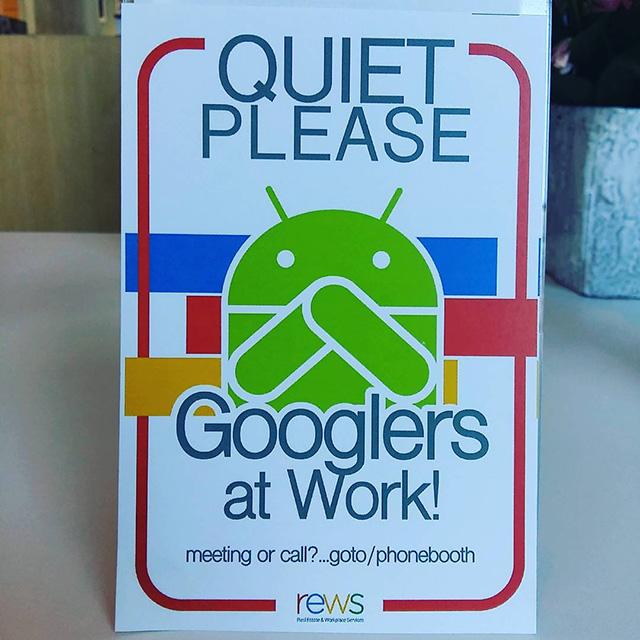 Quiet Please - Googlers At Work - Sign