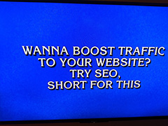 Jeopardy: SEO Is Short For