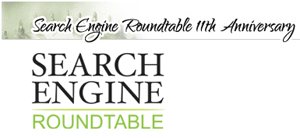 11 Years Search Engine Roundtable