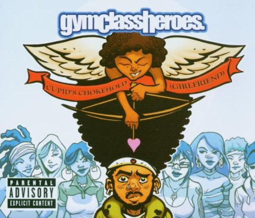 Gym Class Heroes Cupid's Chokehold cover art