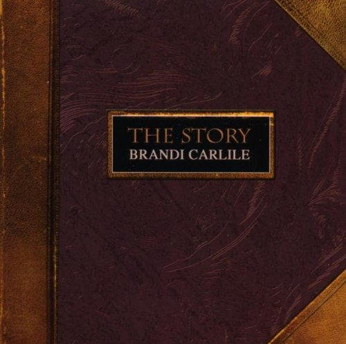 Brandi Carlile The Story cover art
