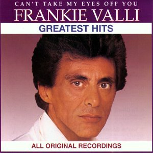 Frankie Valli Can't Take My Eyes Off Of You cover art