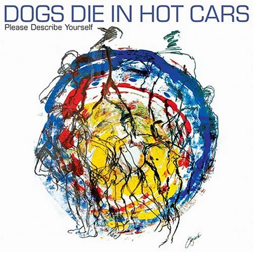 Dogs Die in Hot Cars I Love You 'Cause I Have To cover art