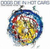 Dogs Die in Hot Cars:I Love You 'Cause I Have To