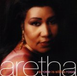 A Rose Is Still A Rose sheet music by Aretha Franklin