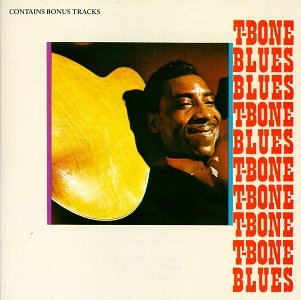 T-Bone Walker Call It Stormy Monday (But Tuesday Is Just As Bad) cover art