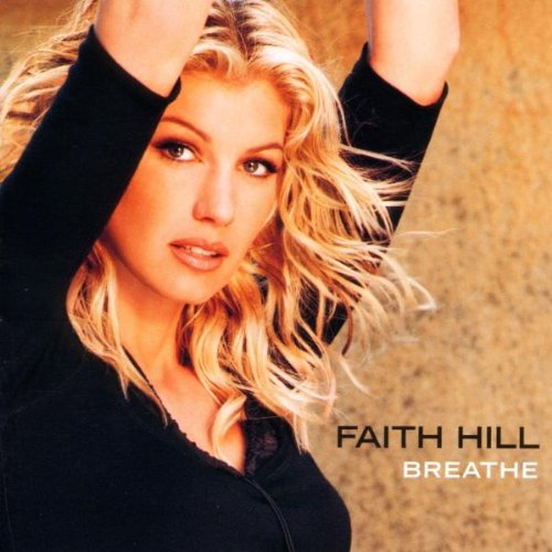 Faith Hill Breathe cover art
