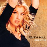 Breathe sheet music by Faith Hill