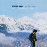 Chris Bell:I Am The Cosmos