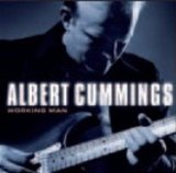 Albert Cummings:Workin' Man Blues
