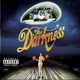 The Darkness:I Believe In A Thing Called Love