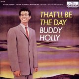 That'll Be The Day sheet music by Buddy Holly