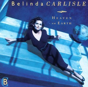 Belinda Carlisle Heaven Is A Place On Earth cover art