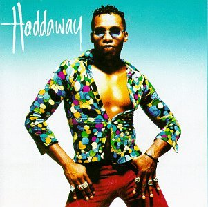 Haddaway What Is Love cover art