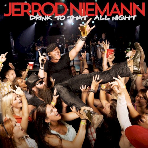Drink To That All Night sheet music by Jerrod Niemann