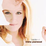 I Would've Loved You Anyway sheet music by Trisha Yearwood