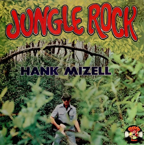 Hank Mizell Jungle Rock cover art