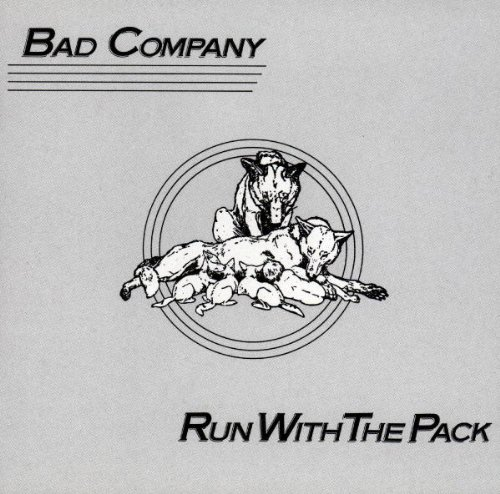 Bad Company Run With The Pack cover art
