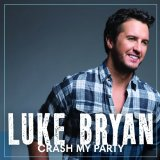 Crash My Party sheet music by Luke Bryan