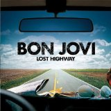 Lost Highway sheet music by Bon Jovi