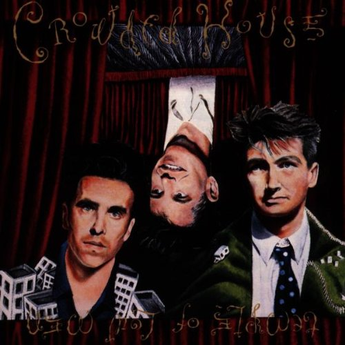 Crowded House Better Be Home Soon cover art