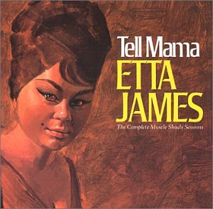 Etta James Tell Mama cover art